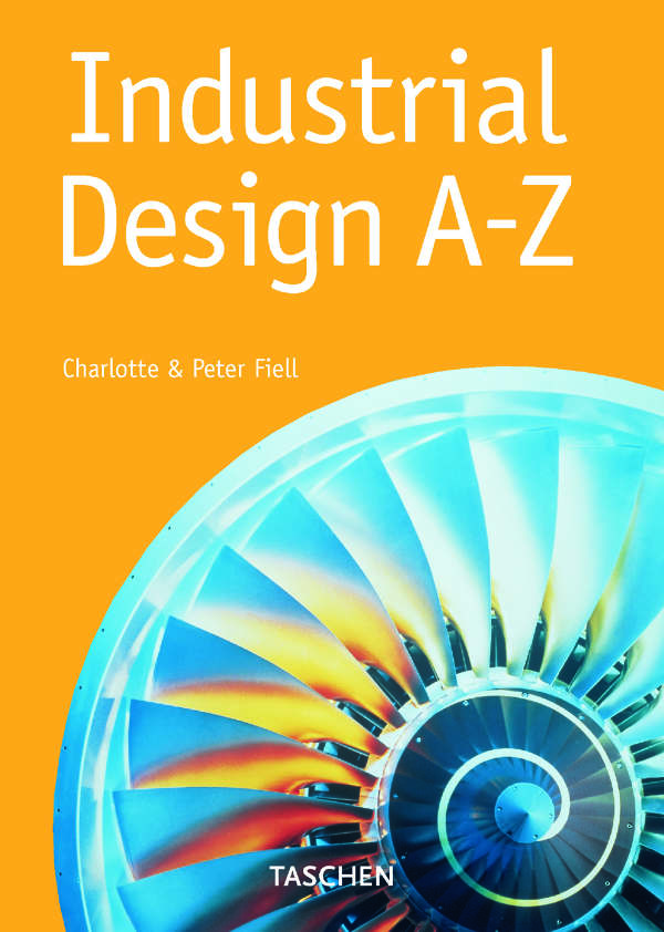 Industrial Design A Z Charlotte Peter Fiell